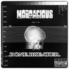 Mordacious - Bone Breaker