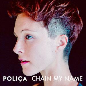 Chain My Name (CDS)