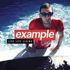 Example - Live Life Living (Deluxe Edition)