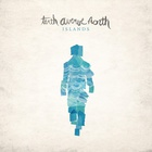 Tenth Avenue North - Islands (EP)