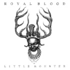 Royal Blood - Little Monster (CDS)