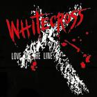 Whitecross - Love On The Line (EP)