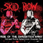 Skid Row - Rise Of The Damnation Army - United World Rebellion: Chapter Two (EP)