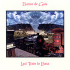 Banco De Gaia - Last Train To Lhasa (Limited Edition) CD3