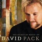 David Pack - The Secret Of Movin' On