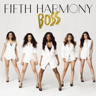 Fifth Harmony - Bo$$ (CDS)