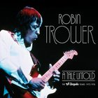 Robin Trower - A Tale Untold CD1