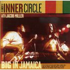 Big In Jamaica (With Jacob Miller)