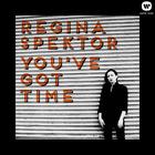 Regina Spektor - You've Got Time (CDS)