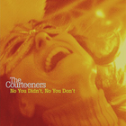 The Courteeners - No You Didn't, No You Don't (MCD)