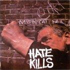 Hate - Hate Kills (Reissued 2010)