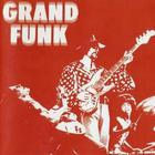 Grand Funk Railroad - Grand Funk (Remastered 2002)