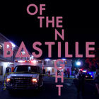 Bastille - Of The Night (EP)
