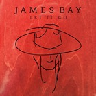 James Bay - Let It Go (EP)