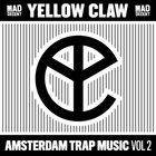 Yellow Claw - Amsterdam Trap Music Vol. 2
