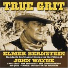 Elmer Bernstein - The Films Of John Wayne