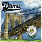 Damu The Fudgemunk - Brooklyn Flower