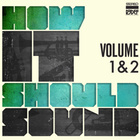 Damu The Fudgemunk - How It Should Sound: Volume 1 & 2