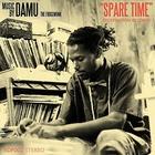 Damu The Fudgemunk - Spare Time