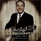 Earl Scruggs - Classic Bluegrass Live - 1959-1966