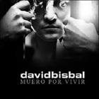 david bisbal - Muero Por Vivir (CDS)