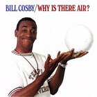 Bill Cosby - Why Is There Air? (Vinyl)