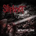 Slipknot - The Negative One (CDS)