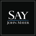 John Mayer - Say (CDS)