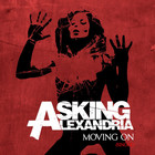 Asking Alexandria - Moving On (CDS)