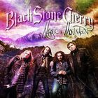 Black Stone Cherry - Magic Mountain (Best Buy)