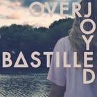Bastille - Overjoyed (Remixes) (EP)