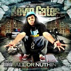 Kevin Gates - All Or Nuthin'