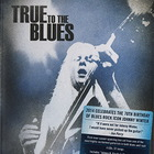 Johnny Winter - True To The Blues. The Johnny Winter Story CD1