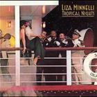 Liza Minnelli - Tropical Nights (Vinyl)