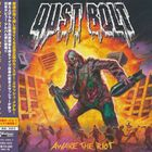 Dust Bolt - Awake The Riot