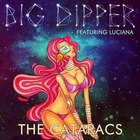 The Cataracs - Big Dipper (Feat. Luciana)