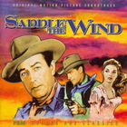 Elmer Bernstein - Saddle The Wind (With Jeff Alexander) (Remastered 2004)
