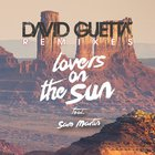 David Guetta - Lovers On The Sun (Remixes) (Mcd)