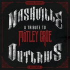 Justin Moore - Nashville Outlaws - A Tribute To Motley Crue (CDS)