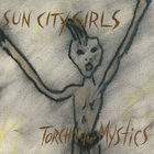 Sun City Girls - Torch Of The Mystics
