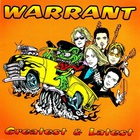Warrant - Greatest & Latest