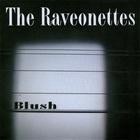 The Raveonettes - Blush (CDS)