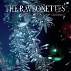 The Raveonettes - Wishing You A Rave Christmas (EP)