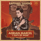 7 Days Of Weak (Presented By Raphael Saadiq)