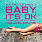Alexandra Stan - Baby, Its Ok (CDS)