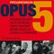 Opus 5 - Progression