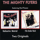 Rod Piazza & The Mighty Flyers - Radioactive Material - File Under Rock