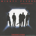Rod Piazza & The Mighty Flyers - Undercover (Reissued 2004)