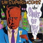 Supersuckers - The Smoke Of Hell