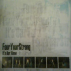 Four Year Strong - It's Our Time